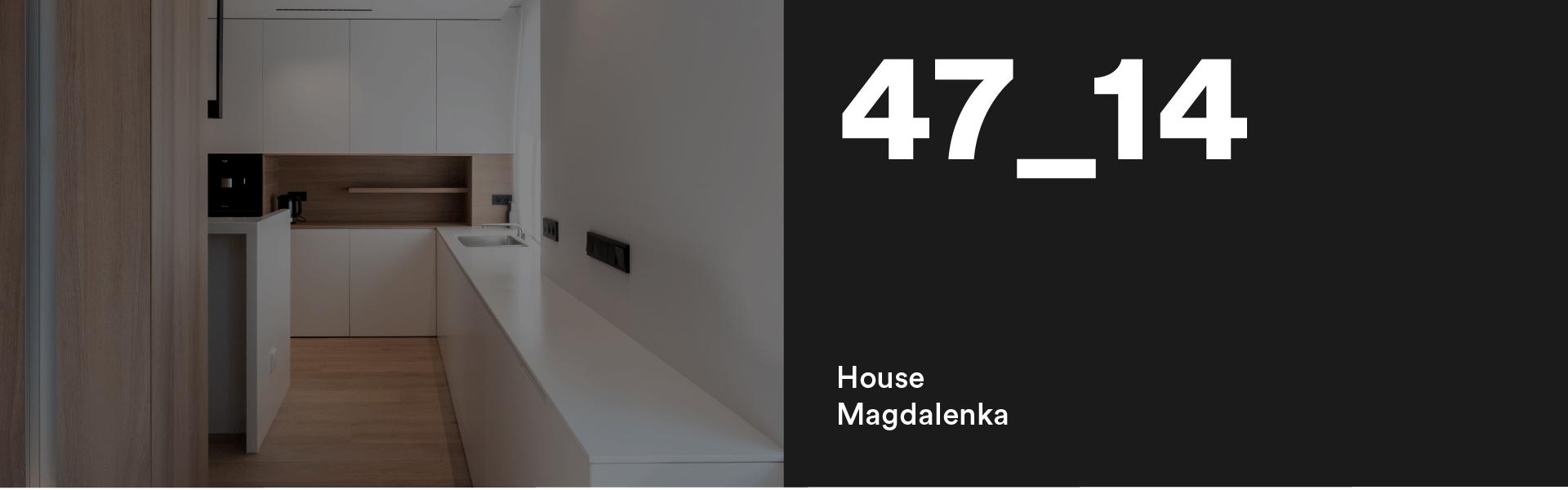 47_14 House Magdalenka