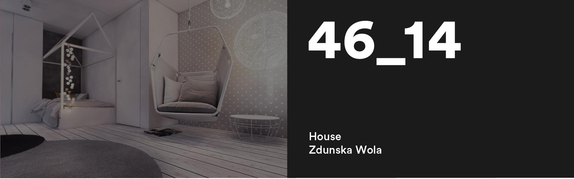 46_14 House Zdunska Wola